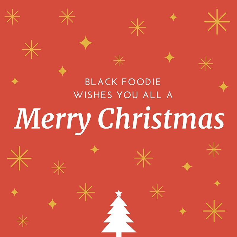 Black FOodie wishes you all